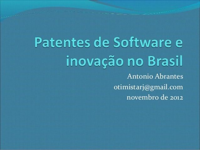 Antonio Abrantesotimistarj@gmail.com    novembro de 2012