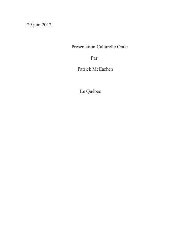 29 juin 2012               Présentation Culturelle Orale                        Par                  Patrick McEachen     ...