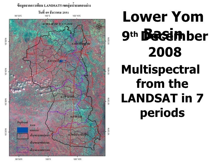 Multispectral  from the LANDSAT in 7 periods Lower Yom Basin 9 th  December 2008