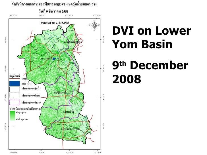 DVI on Lower Yom Basin 9 th  December 2008