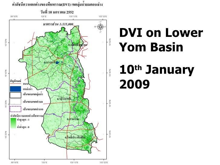 DVI on Lower Yom Basin 10 th  January 2009