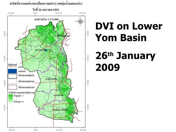 DVI on Lower Yom Basin 26 th  January 2009