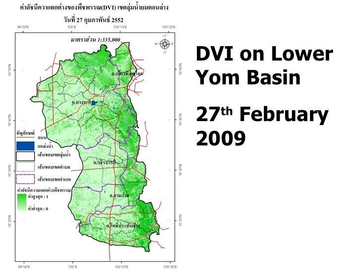 DVI on Lower Yom Basin 27 th  February 2009