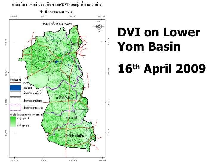 DVI on Lower Yom Basin 16 th  April 2009