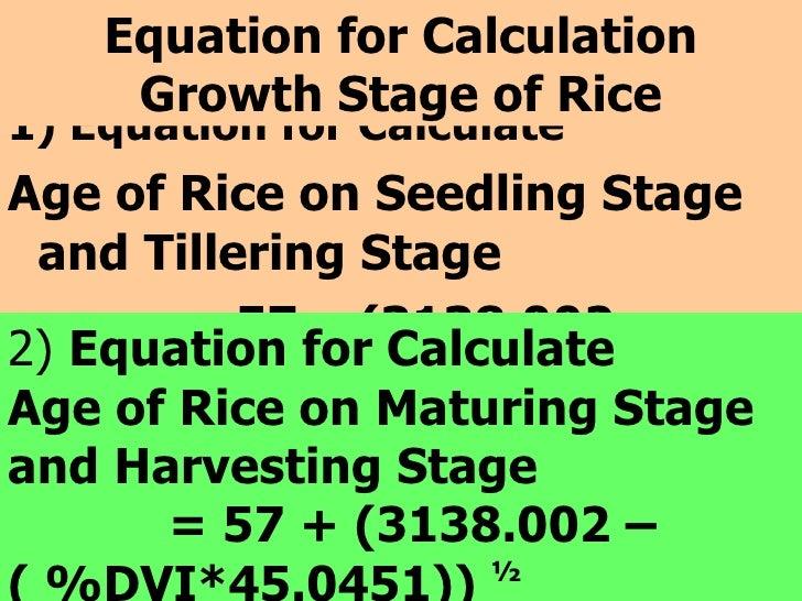 <ul><li>1) Equation for Calculate  </li></ul><ul><li>Age of Rice on Seedling Stage and Tillering Stage </li></ul><ul><li>=...
