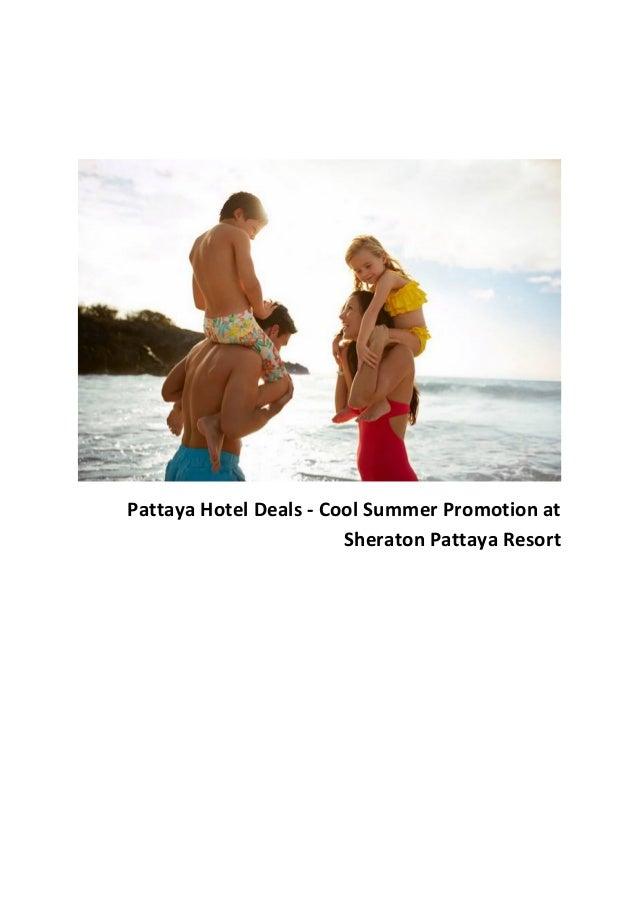 Pattaya Hotel Deals - Cool Summer Promotion at Sheraton Pattaya Resort