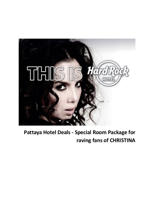 Pattaya Hotel Deals - Special Room Package for raving fans of CHRISTINA