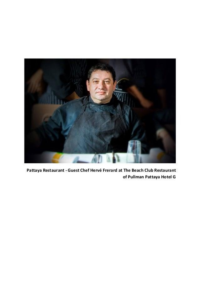 Pattaya Restaurant - Guest Chef Hervé Frerard at The Beach Club Restaurant of Pullman Pattaya Hotel G