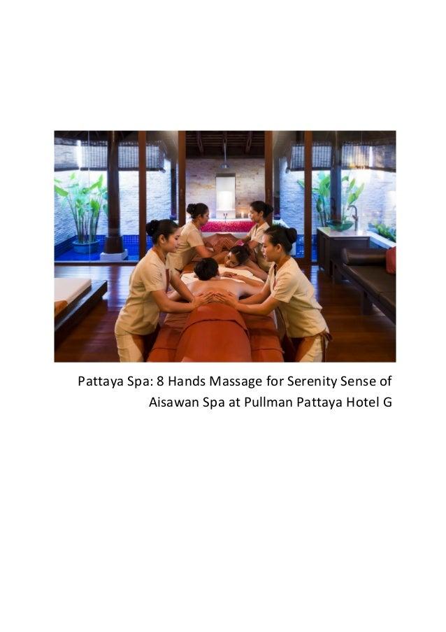 Pattaya Spa: 8 Hands Massage for Serenity Sense of Aisawan Spa at Pullman Pattaya Hotel G
