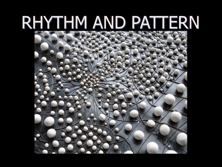RHYTHM AND PATTERN