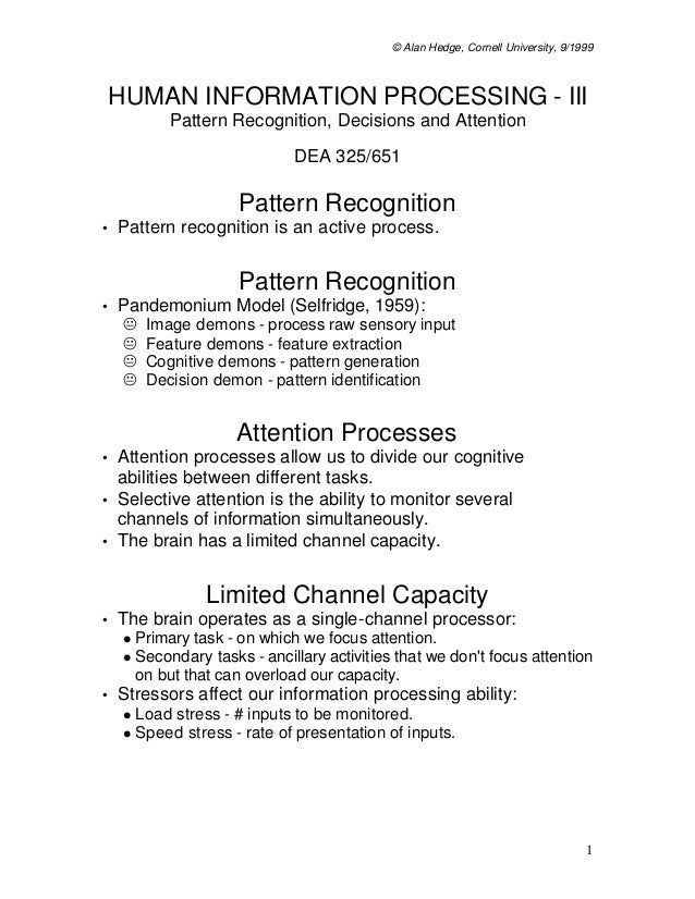 © Alan Hedge, Cornell University, 9/1999    HUMAN INFORMATION PROCESSING - III            Pattern Recognition, Decisions a...