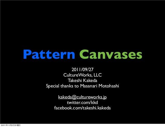 Pattern Canvases                                 2011/09/27                             CultureWorks, LLC                 ...