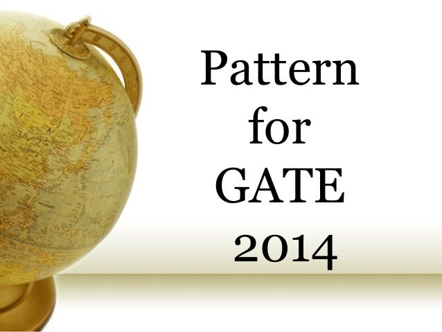 Pattern for GATE 2014