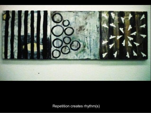 Repetition creates rhythm(s)