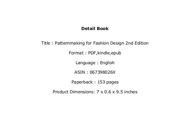 Free Download Library Patternmaking For Fashion Design 2nd Edition F