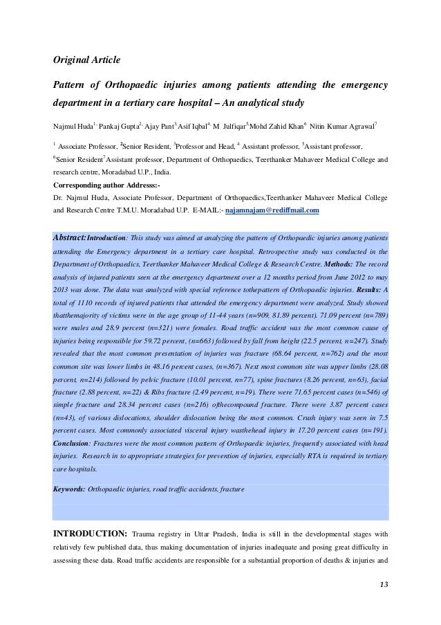 13 Original Article Pattern of Orthopaedic injuries among patients attending the emergency department in a tertiary care h...