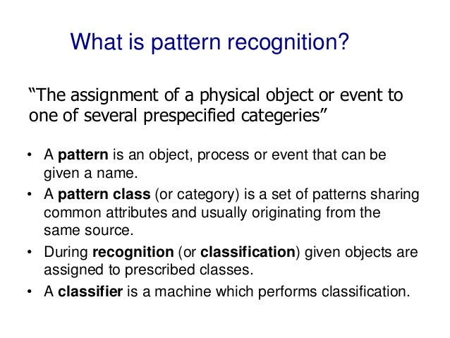Pattern Recognition And Machine Learning Enchanting What Is Pattern