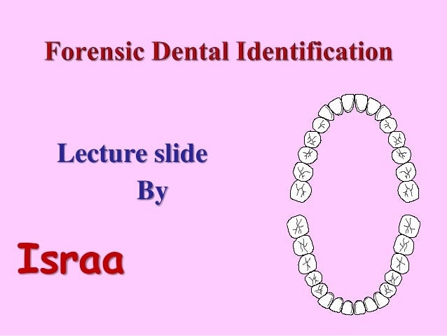 Pattern Recognition Forensic Dental Identification