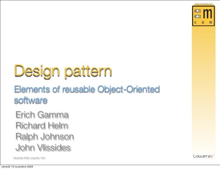 www,mondora.com              Design pattern          Elements of reusable Object-Oriented          software           Eric...