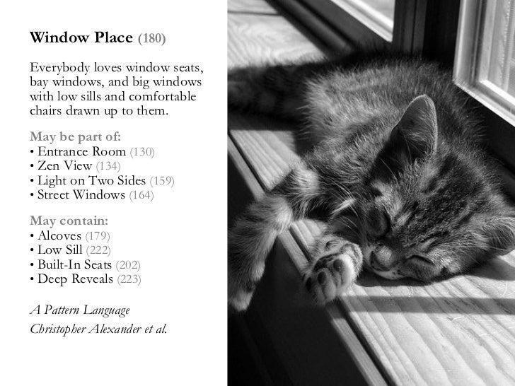 <ul><li>Window Place  (180) </li></ul><ul><li>Everybody loves window seats, bay windows, and big windows with low sills an...