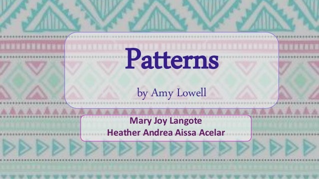 imagery in the poem patterns by amy lowell