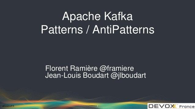 Apache Kafka - Patterns anti-patterns