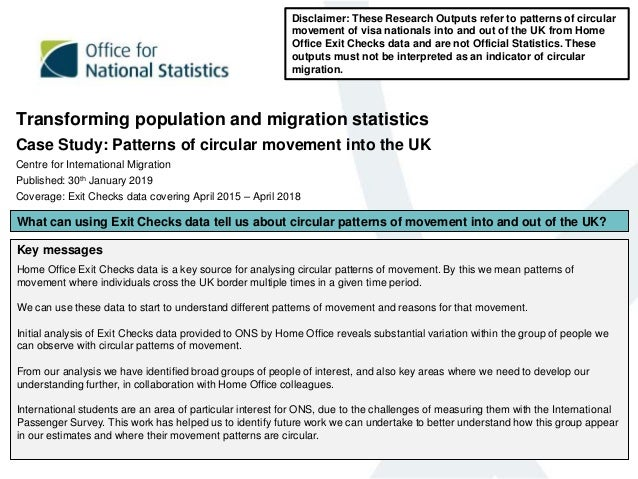 Transforming population and migration statistics Case Study: Patterns of circular movement into the UK Centre for Internat...
