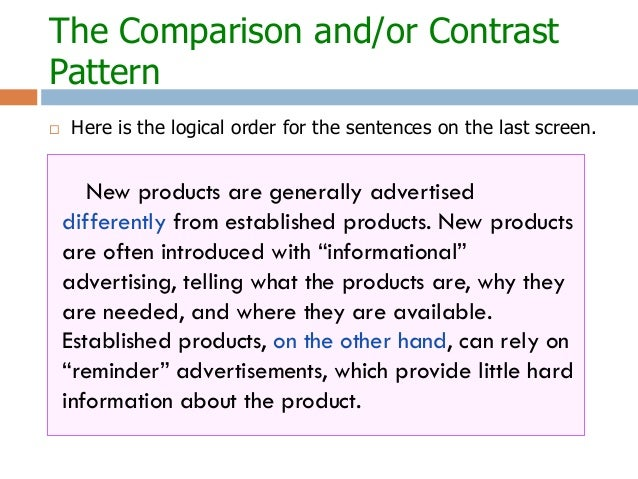 comparison contrast pattern essay Comparison and contrast since comparison essays ask you to contrast  as well as compare concepts or ideas overview example outline patterns a.