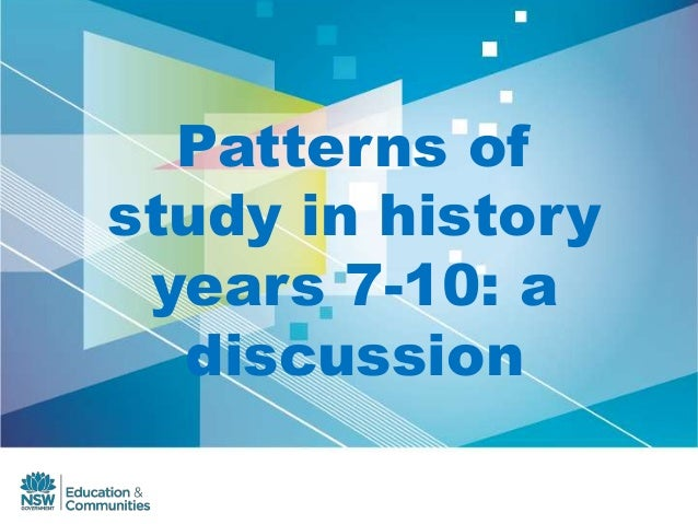 Patterns ofstudy in historyyears 7-10: adiscussion