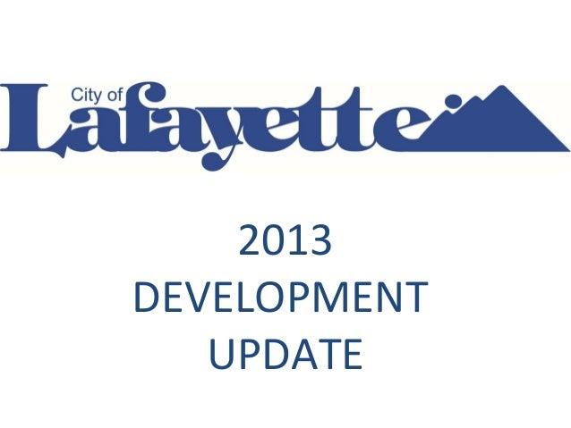 2013 DEVELOPMENT UPDATE