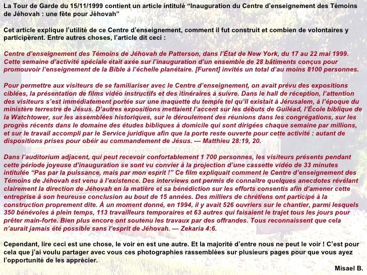 """La Tour de Garde du 15/11/1999 contient un article intitulé """"Inauguration du Centre d'enseignement des Témoinsde Jéhovah :..."""