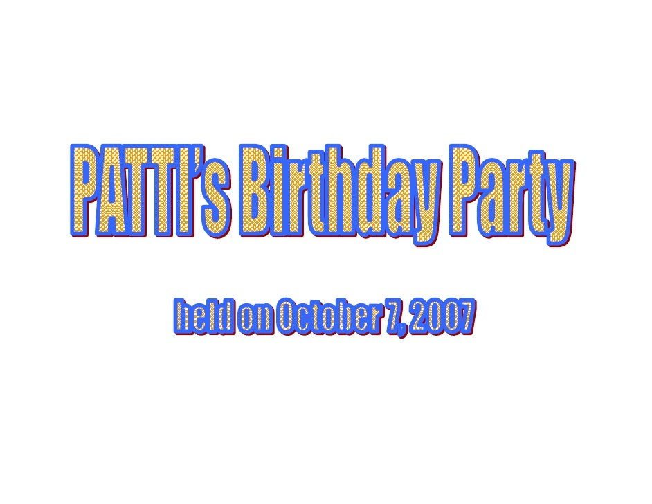 PATTI's Birthday Party held on October 7, 2007 at Buffalo Wild Wings                                                     P...