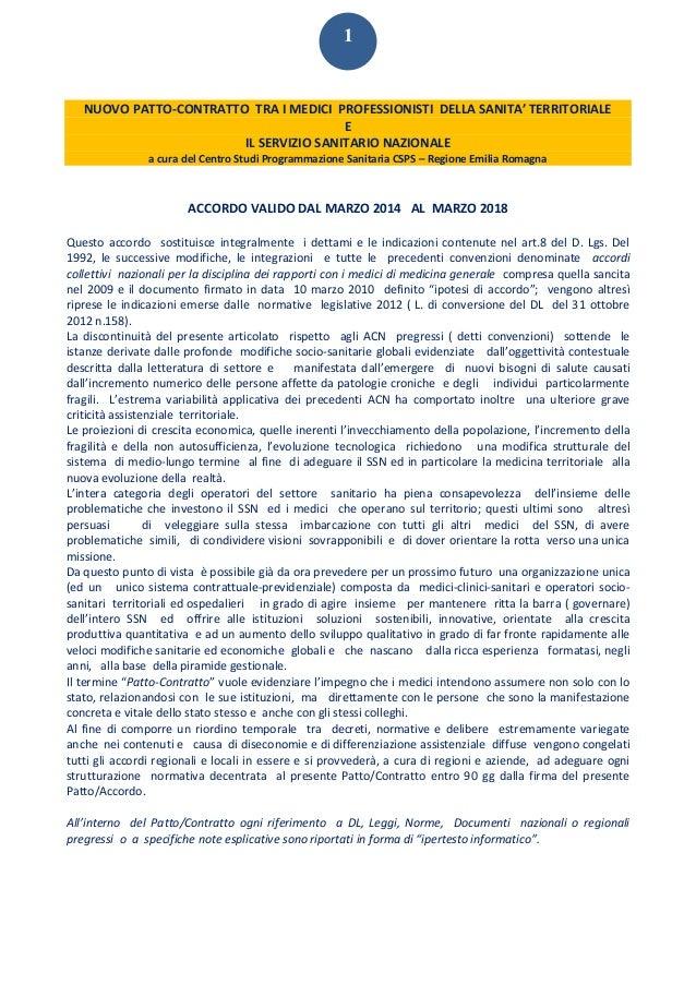 1 NUOVO PATTO-CONTRATTO TRA I MEDICI PROFESSIONISTI DELLA SANITA' TERRITORIALE E IL SERVIZIO SANITARIO NAZIONALE a cura de...