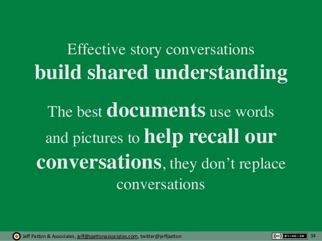 Jeff  Pa'on  &  Associates,  jeff@jpa'onassociates.com,  twi'er@jeffpa'on Effective story conversations build share...