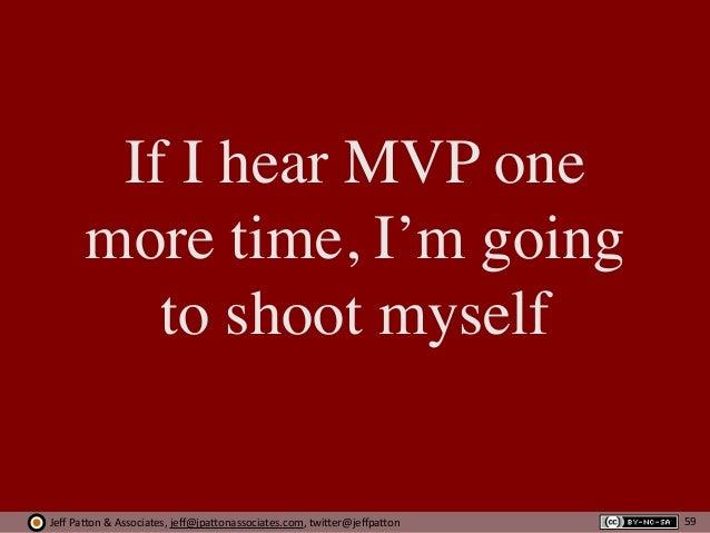Jeff  Pa'on  &  Associates,  jeff@jpa'onassociates.com,  twi'er@jeffpa'on If I hear MVP one more time, I'm going to...