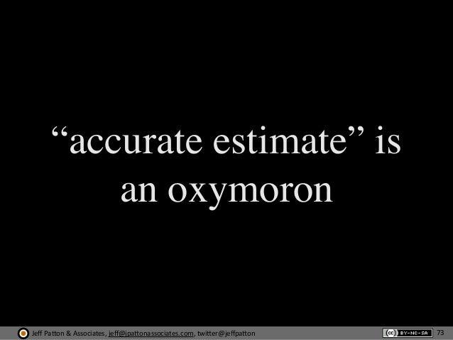 "Jeff  Pa'on  &  Associates,  jeff@jpa'onassociates.com,  twi'er@jeffpa'on ""accurate estimate"" is an oxymoron 73"