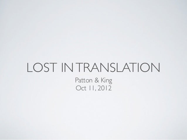 LOST IN TRANSLATION      Patton & King      Oct 11, 2012