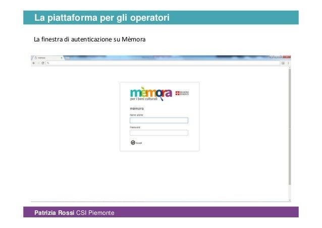 Mèmora. La piattaforma per gli operatori - Patrizia Rossi Slide 3