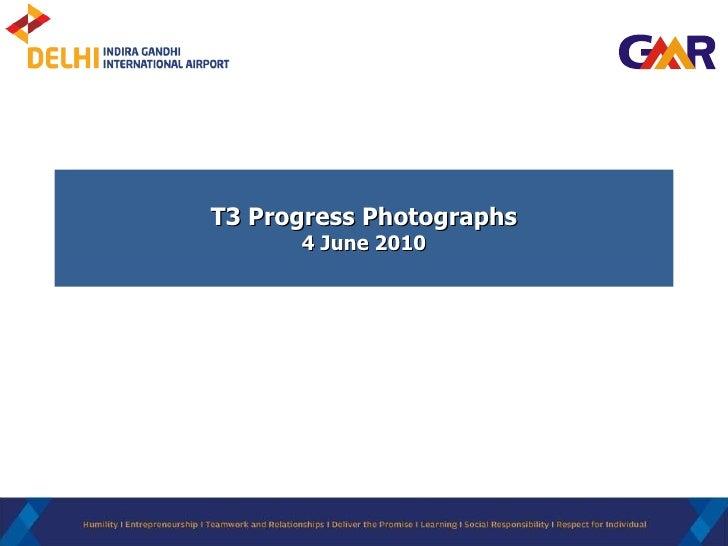 T3 Progress Photographs 4 June 2010