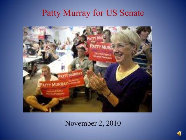 Patty Murray for US Senate November 2, 2010