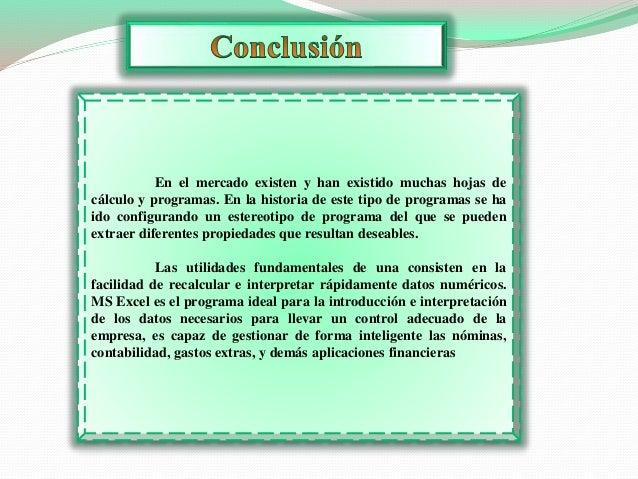 En el mercado existen y han existido muchas hojas de  cálculo y programas. En la historia de este tipo de programas se ha ...