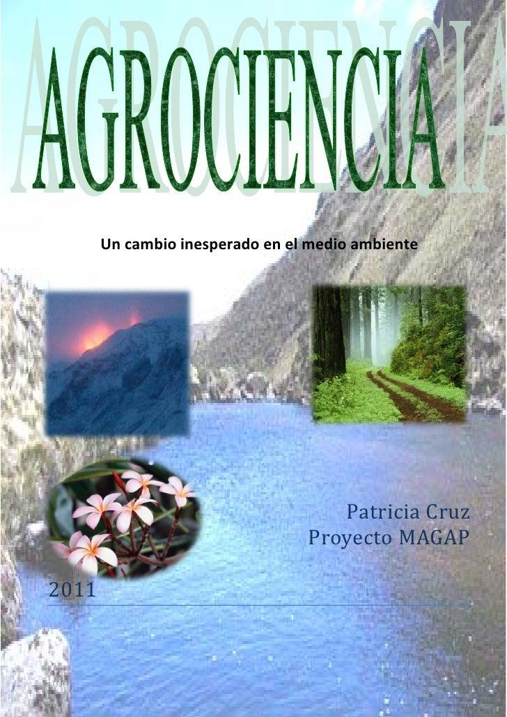 Un cambio inesperado en el medio ambiente                                    Patricia Cruz                                ...