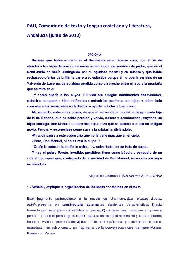 PAU, Comentario de texto y Lengua castellana y Literatura, Andalucía (junio de 2012)  OPCIÓN A Decíase que había entrado e...