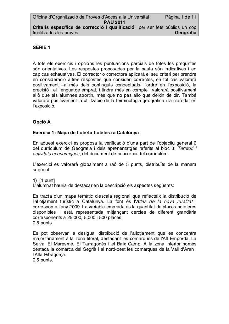 Oficina d'Organització de Proves d'Accés a la Universitat    Pàgina 1 de 11                                  PAU 2011Crite...