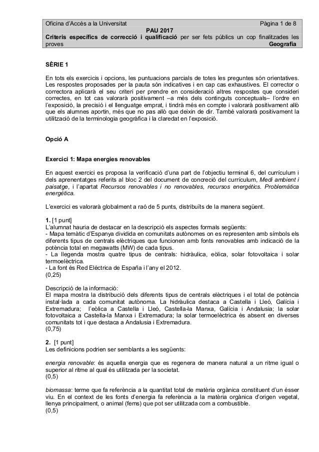 Oficina d'Accés a la Universitat Pàgina 1 de 8 PAU 2017 Criteris específics de correcció i qualificació per ser fets públi...