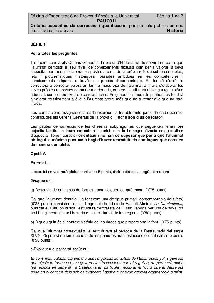 Oficina d'Organització de Proves d'Accés a la Universitat     Pàgina 1 de 7                                  PAU 2011Crite...