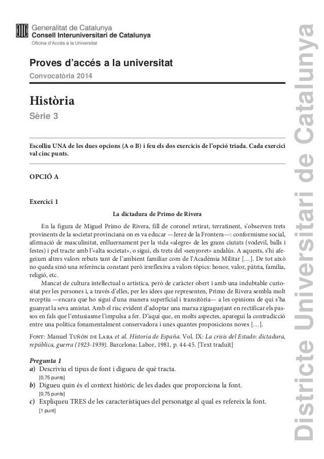 DistricteUniversitarideCatalunya Proves d'accés a la universitat Convocatòria 2014 Història Sèrie 3 Escolliu UNA de les du...