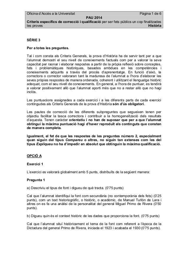 Oficina d'Accés a la Universitat Pàgina 1 de 6 PAU 2014 Criteris específics de correcció i qualificació per ser fets públi...