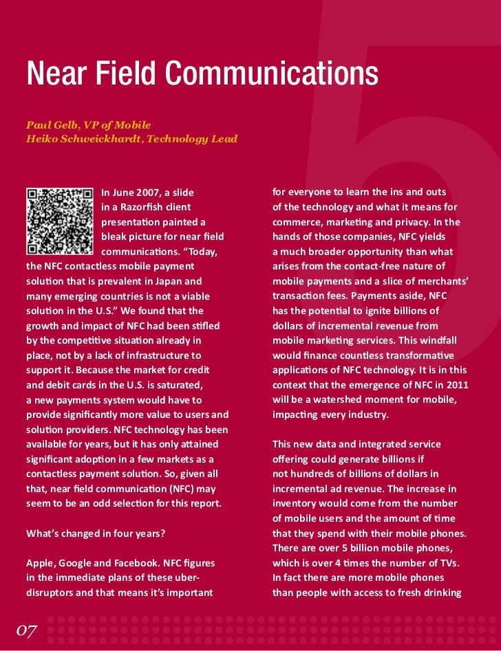 5 Near Field Communications Paul Gelb, VP of Mobile Heiko Schweickhardt, Technology Lead                   In June 2007, a...