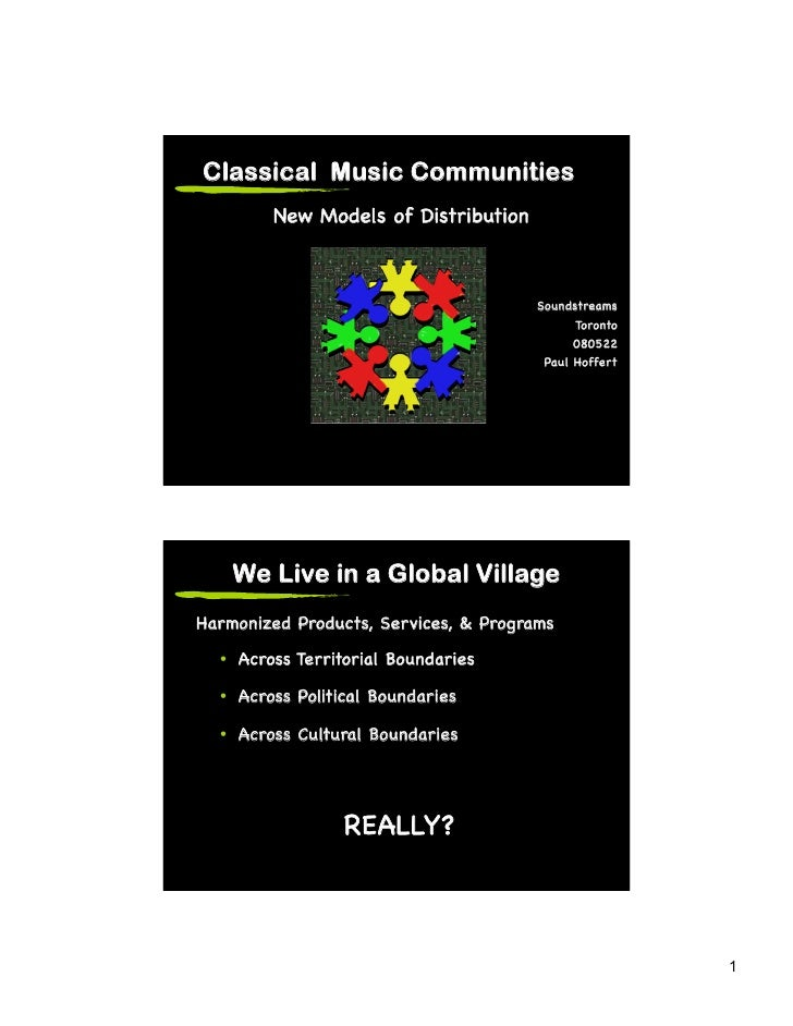 Classical Music Communities          New Models of Distribution!                                            Soundstreams! ...